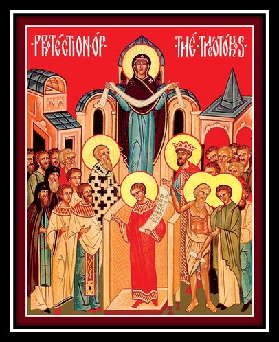 Oct. 14 – Feast of the Protection of the Theotokos